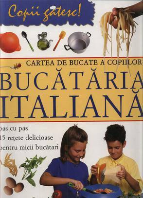 Foto - Cartea de bucate a copiilor - Bucataria italiana