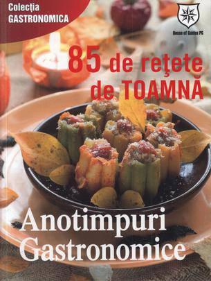 Foto - Anotimpuri gastronomice: 85 de retete de toamna
