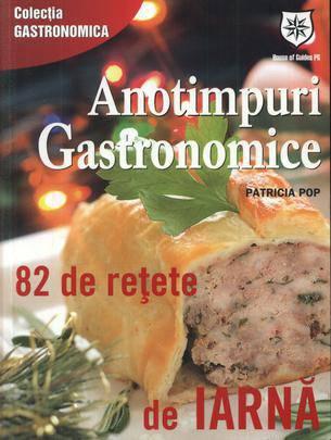 Foto - Anotimpuri gastronomice: 82 de retete de iarna