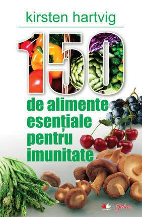 Foto - 150 de alimente esentiale pentru imunitate