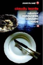Culinariard. Restaurante, carciumi, vorbe